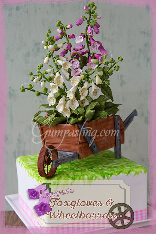 {Pink and Cream Gumpaste Foxgloves Riding in a Rustic Gumpaste/Fondant Wheelbarrow}